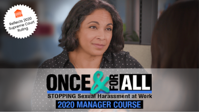 Once & For All: Stopping Sexual Harassment at Work - Manager