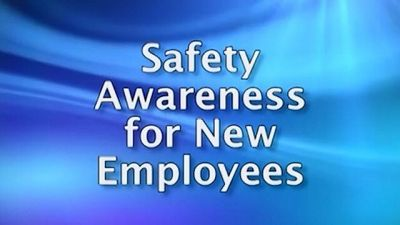 Safety Awareness for New Employees