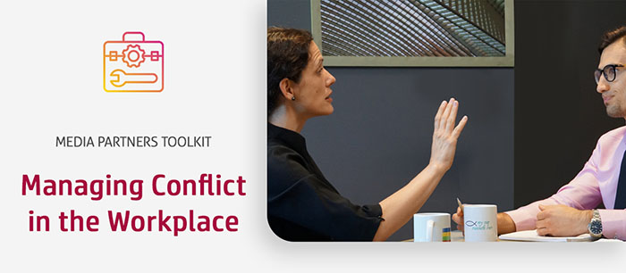 Managing Conflict in the Workplace (a Media Partners Toolkit)